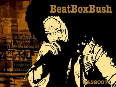 BeatBoxBush_Pt_3