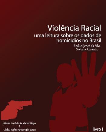 Lançado  relatório sobre Violência Racial