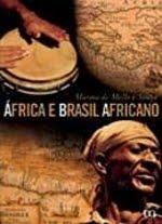 Resenha do livro: África e Brasil Africano para a sala de aula