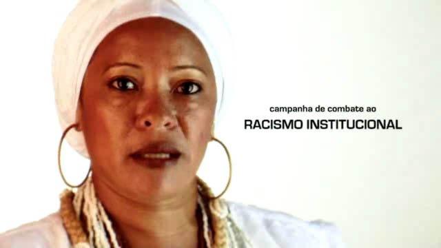 VÍDEO: Combate ao Racismo Institucional