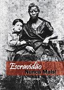 Livro analisa o processo escravagista brasileiro