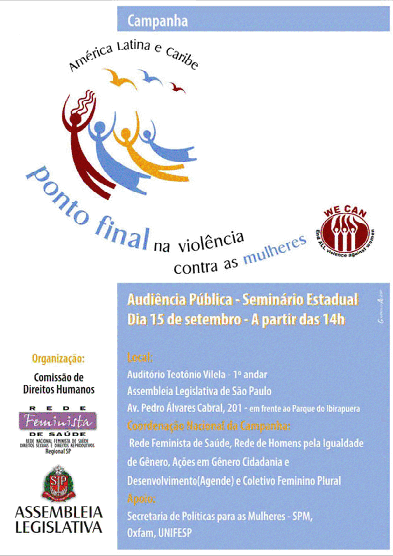 Lançamento da Campanha Ponto Final na Violência contra as Mulheres e Meninas: Audiência Pública - Seminário Estadual