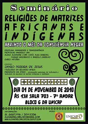 Seminário Religiões de Matrizes Africanas e Indígenas na UNICAP, Abrindo o Mês da Consciência Negra