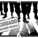 """""""Vaza, negão!"""":policiais agridem jovem motivados por racismo"""