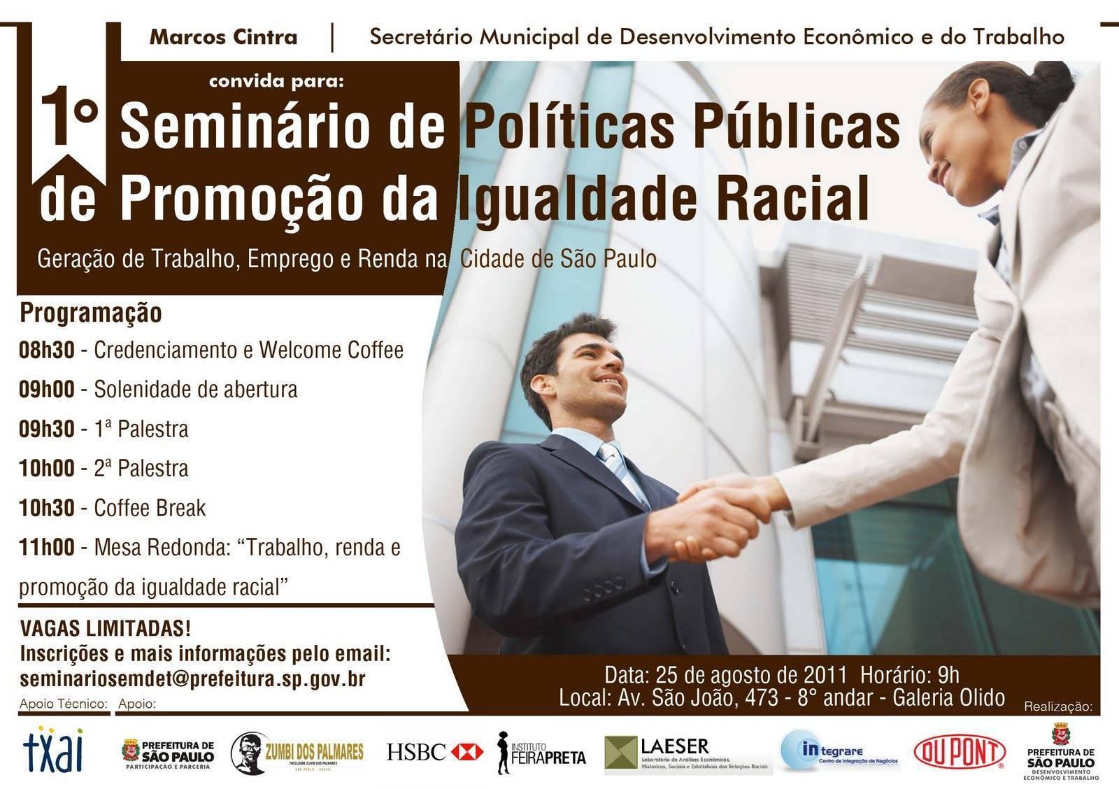São Paulo - 1o Seminário de Políticas Públicas de Promoção da Igualdade Racial