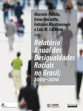 Relatório Anual das Desigualdades Raciais será lançado, no dia 14/9, na Câmara dos Deputados