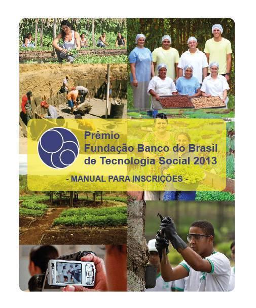 7º Edição Prêmio Fundação Banco do Brasil de Tecnologia Social contempla Comunidades Tradicionais