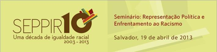 Presidenta Dilma Rousseff convoca III Conferência Nacional de Promoção da Igualdade Racial
