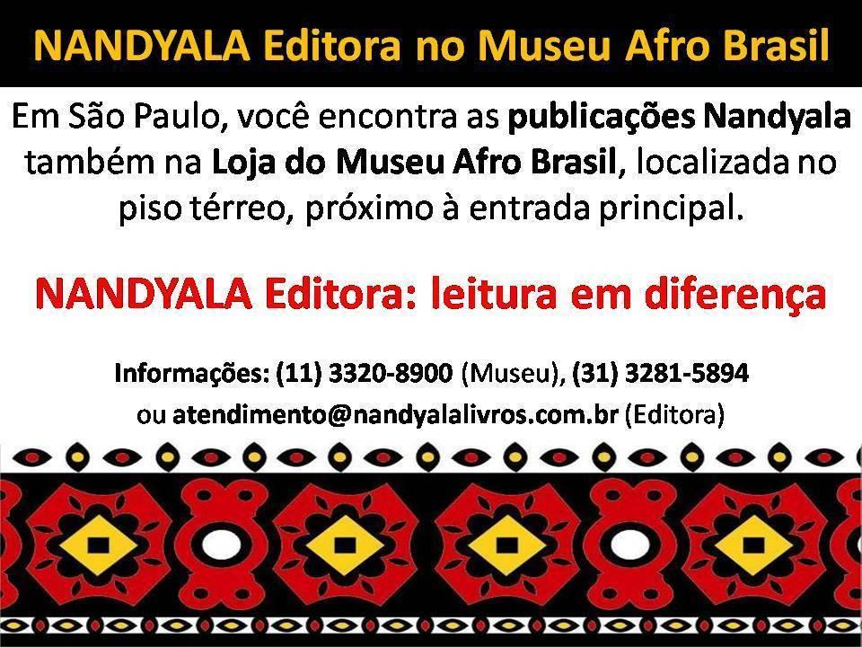 NANDYALA Editora no Museu Afro Brasil