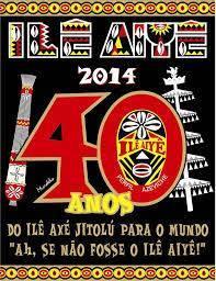 Ilê Aiyê : 40 anos  do orgulho negro do Curuzu