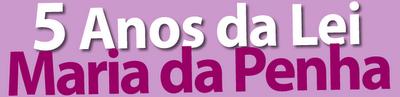 05/08 - Ato show celebra os 5 anos da Lei Maria da Penha