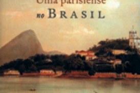 A escravidão através dos olhos de uma parisiense em viagem pelo Brasil