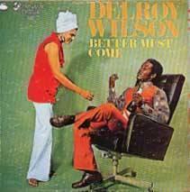 """Better Must Come"""", de Delroy Wilson"""