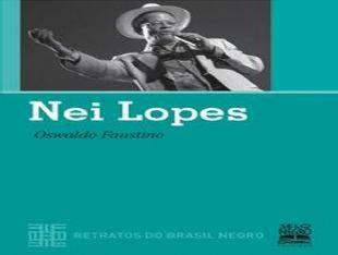 Nei Lopes – Retratos do Brasil Negro