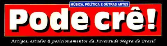 Revista Pode Crê! Memória institucional