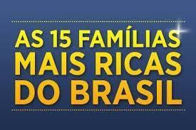 15 mais ricos do Brasil têm patrimônio maior que 14 milhões do Bolsa Família