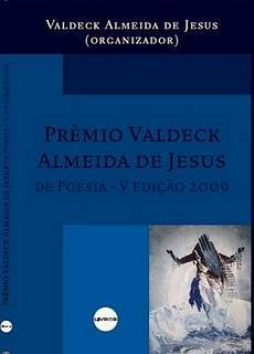 Prêmio Literário Valdeck Almeida de Jesus de 2009 lança 133 poetas