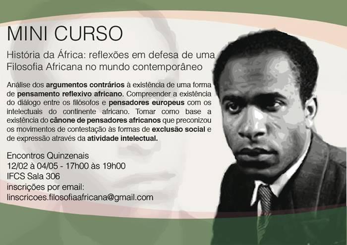 Mini Curso – História da África: reflexões em defesa de uma Filosofia Africana no mundo contemporâneo.