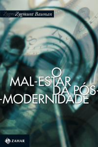 """""""O Mal-Estar da Pós-Modernidade"""" (1998), de Zygmunt Bauman."""
