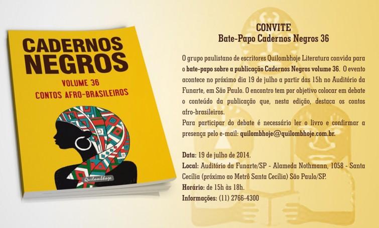 AMANHÃ 19 julho Bate Papo Cadernos Negros