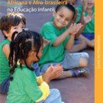 História e cultura africana e afro-brasileira na educação infantil – livro do professor