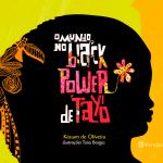 black 150x150 Dicas de livros infantis para celebrar a cultura afro brasileira