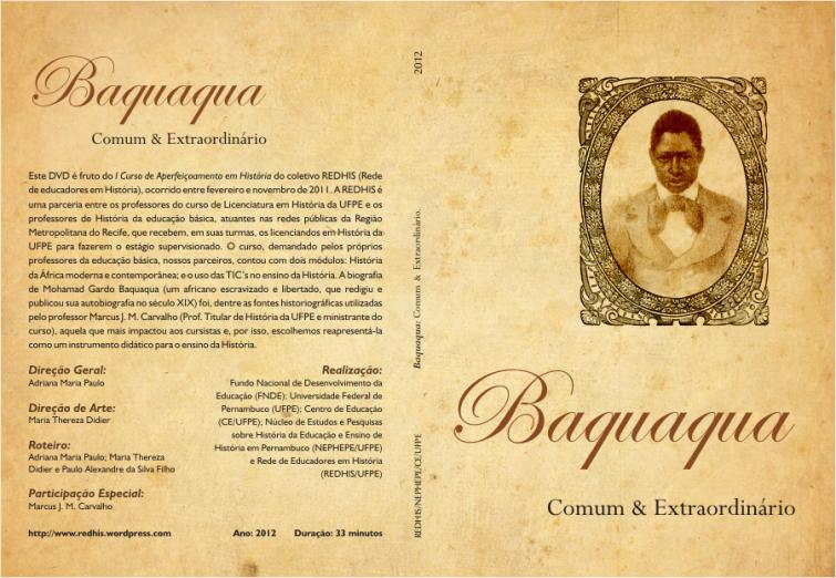 dvd baquauqua Único relato autobiográfico de um ex escravo no Brasil será traduzido
