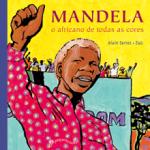 mandela 150x150 Dicas de livros infantis para celebrar a cultura afro brasileira