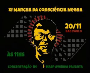 No Dia da Consciência Negra, organizações saem às ruas