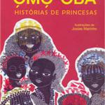 omo 150x150 Dicas de livros infantis para celebrar a cultura afro brasileira