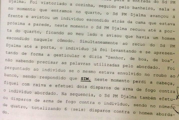"""Primeiro trecho de parte do depoimento no qual o sargento Akira, da PM de SP, confessa execução de pedreiro e diz ter atirado por """"ter perdido a cabeça e ficado com raiva"""" (Reprodução)"""