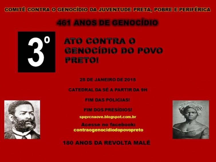 """Ato """"461 anos de genocídio"""" vai protestar contra assassinatos de negros e pobres"""