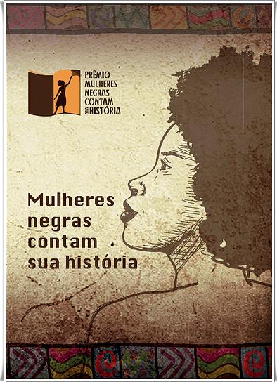 mulheres negras contam sua historia