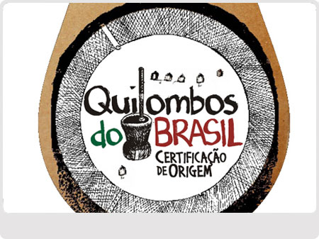 Selo certifica produtos de procedência quilombola