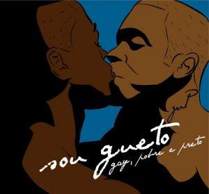 Afro-homossexualidade: intervenção artística e debate sobre a coisificação do homem negro e gay com a Bicha Nagô