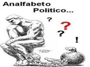 """Quem é o """"analfabeto político""""?"""