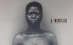Revista O Menelick 2º Ato: resgate da imprensa negra em São Paulo.