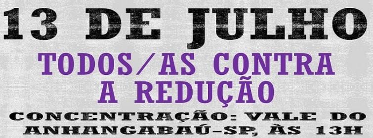 Hoje, contra a redução da maioridade penal: Ato e caminhada em São Paulo