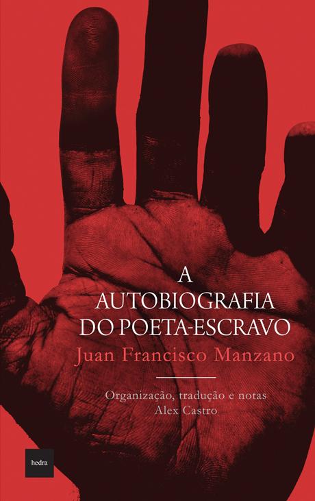 A vida e a obra do poeta-escravo cubano Juan Francisco Manzano