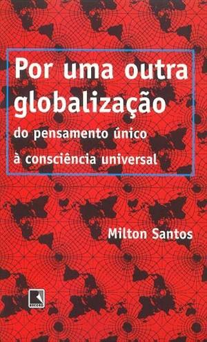Free download - Milton Santos - por uma outra globalização