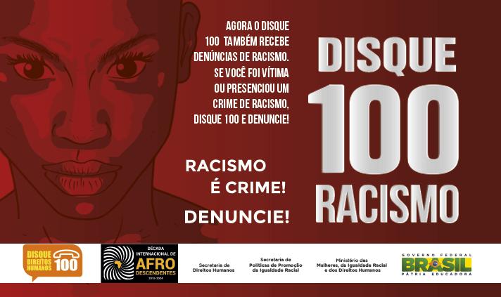 Disque 100 receberá denúncias de racismo