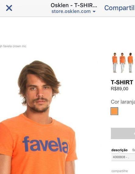 """No site da marca Osklen, uma camiseta com o dizer """"favela"""" está disponível para venda por R$ 89,00"""