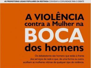 Agora é com eles – Promotoras Legais Populares da Restinga convocam os homens para falar sobre violência contra a mulher