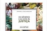 Os Gêneros e as Cores da Justiça – Porto Alegre recebe Seminário Feminista Latino- Americano