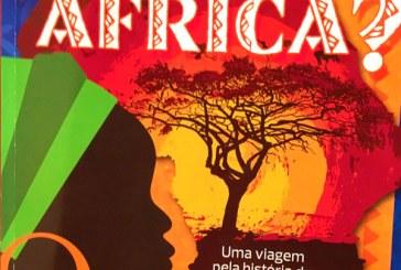 O que você sabe sobre a África? chega as escolas