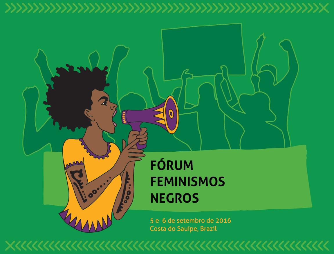 O 1º Fórum Feminismos Negros começou