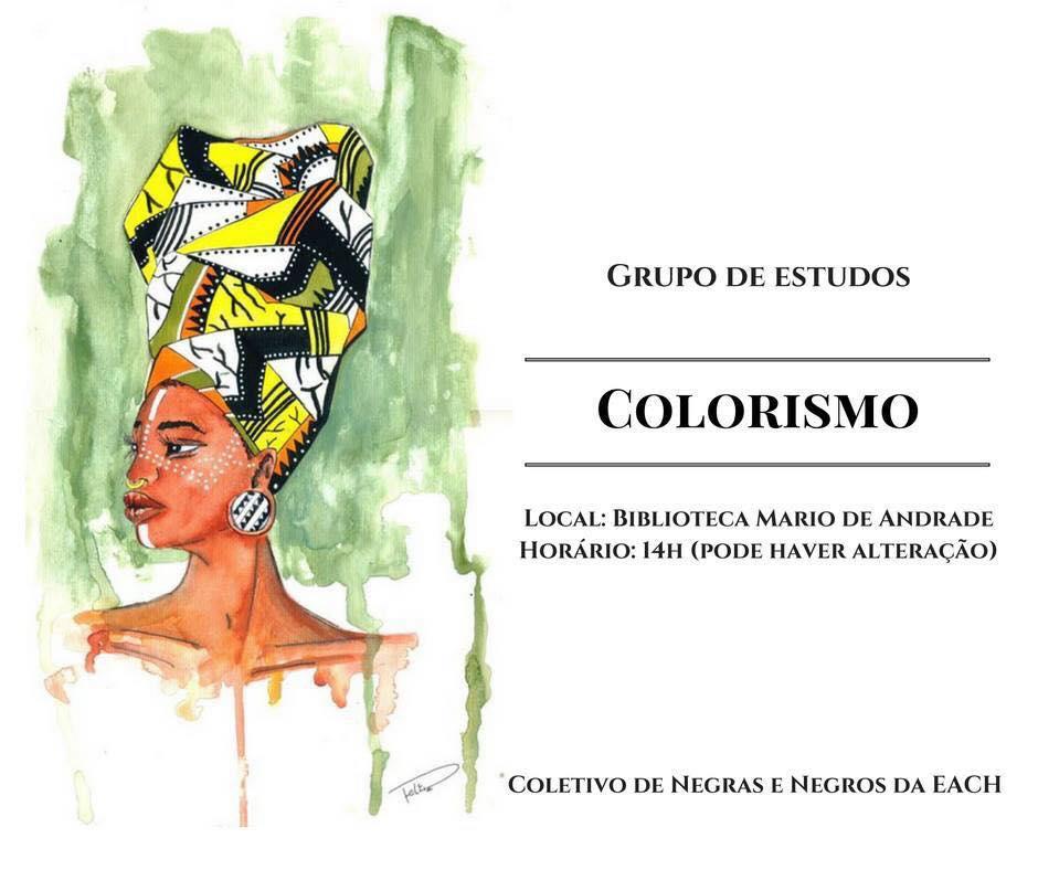 Grupo de Estudos - Tema: Colorismo