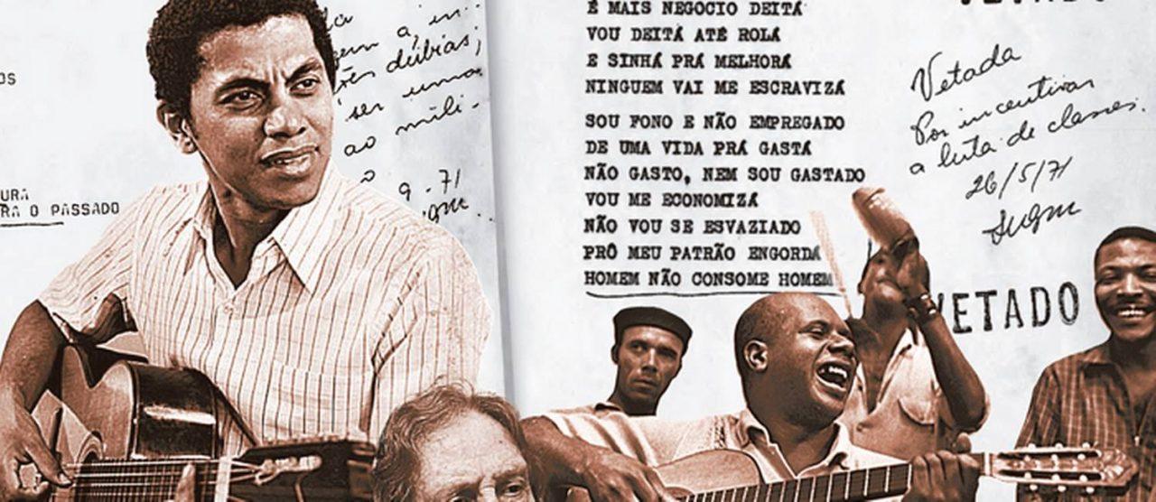 Letras originais censuradas de Candeia, Paulinho da Viola e outros bambas são reveladas