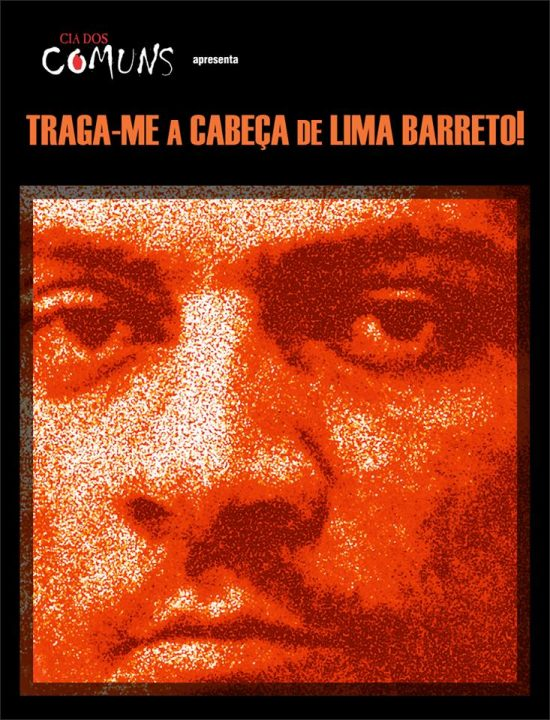 Traga-me a cabeça de Lima Barreto - Vídeo