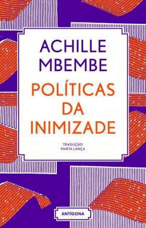 Capa do livro 'Políticas da Inimizade' (Foto: Divulgação/Antígona)